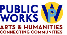 logo includes words Public Works Arts and Humanities Connecting Communities